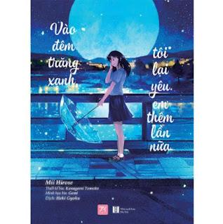 Vào Đêm Trăng Xanh, Tôi Lại Yêu Em Thêm Lần Nữa ebook PDF-EPUB-AWZ3-PRC-MOBI