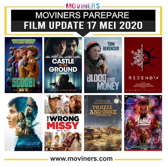 FILM UPDATE 17 MEI 2020