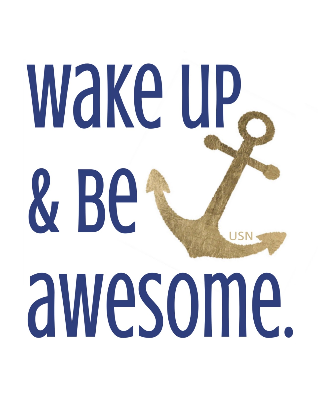 Wake Up & Be Awesome Printable