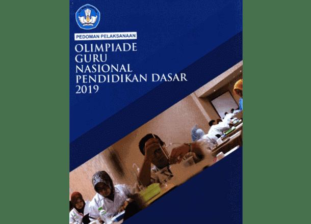 Pedoman Lomba OGN (Olimpiade Guru Nasional) Jenjang Pendidikan Dasar Tahun 2019