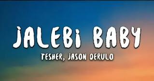 Tesher & Jason Derulo - Jalebi Baby (Remix) Lyrics