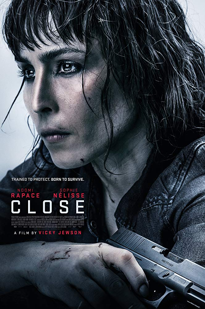 "Movie Review: ""Close"" (2019)"