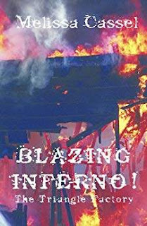 Blazing Inferno: The Triangle Shirtwaist Factory historical book promotion Melissa Cassel