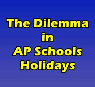 The Dilemma in AP Schools Holidays