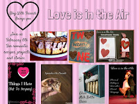 Blog With Friends, a monthly multi-blogger project based group post. February 2017 theme: Love is in the Air | Presented on www.BakingInATornado.com