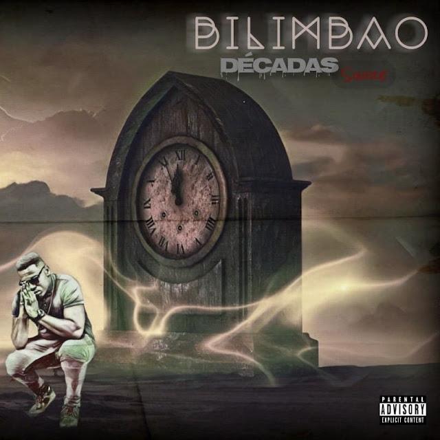 Bilimbao - Décadas (Single)
