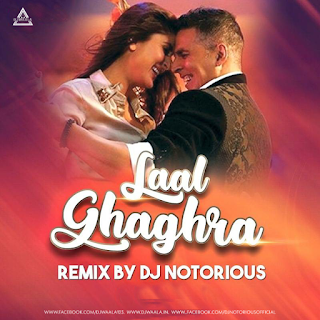 LAAL GHAGHRA (REMIX) - DJ NOTORIOUS