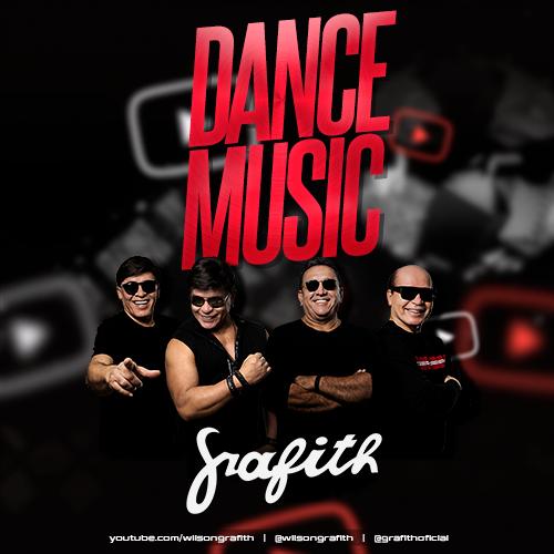 Banda Grafith - As Melhores do Dance Music- Junho - 2020