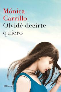 Olvidé decirte quiero_Mónica Carrillo