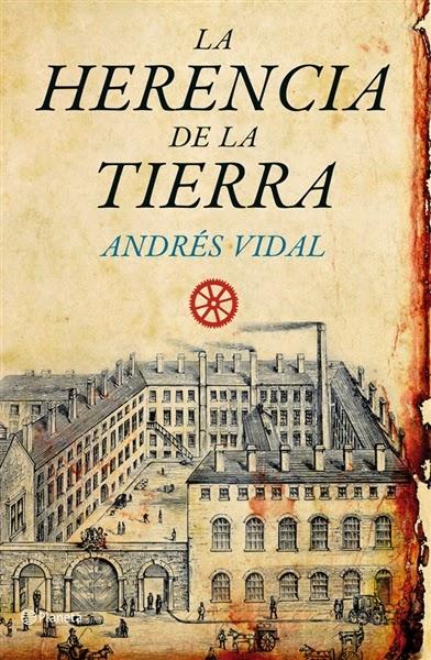 La herencia de la tierra - Andrés Vidal (2010)