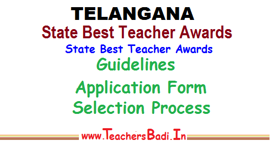 TS State Best Teacher Awards 2017-Guidelines-Application form-Selection process