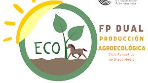Conoce nuestro ciclo formativo de FP Dual de Producción Agroecológica