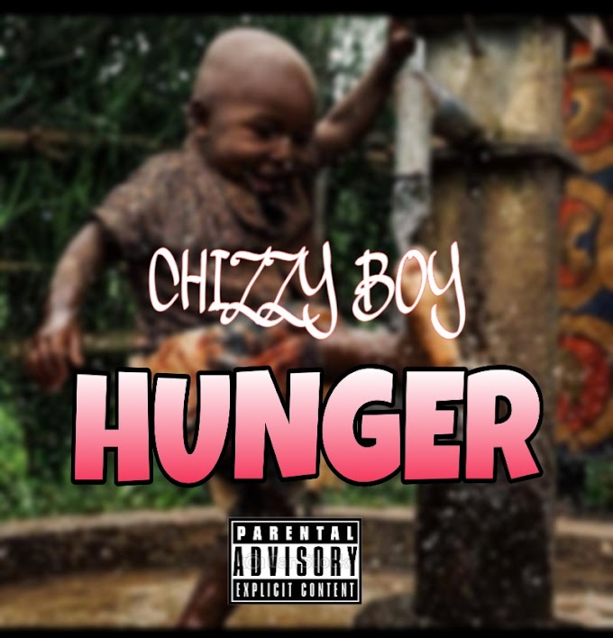 [Music] chizzy boy hunger