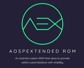 Custom ROM Android Terbaik AospExtended (AEX ROM)