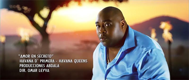 Alexander Abreu y Havana D´Primera - Havana Queens - ¨Amor en secreto¨ - Videoclip - Dirección: Omar Leyva. Portal Del Vídeo Clip Cubano - 01