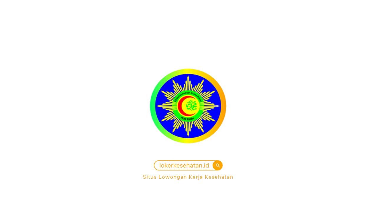 Loker  RS Muhammadiyah Ahmad Dahlan Kediri Jawa Timur