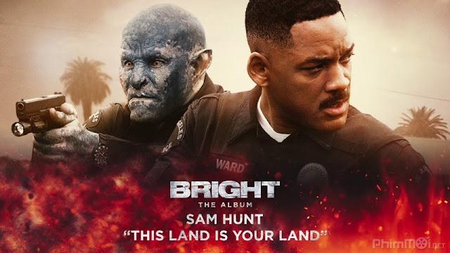 Phim Hành điộng Chiếc Đũa Quyền Năng - Bright (2017)