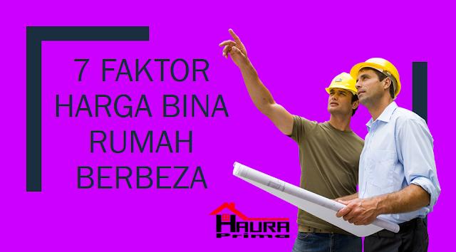 Faktor Harga Bina Rumah Berbeza