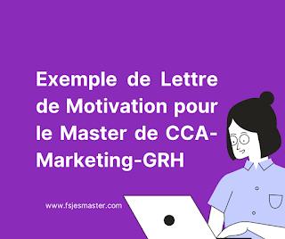 Exemple de Lettre de Motivation pour le Master de CCA-Marketing-GRH