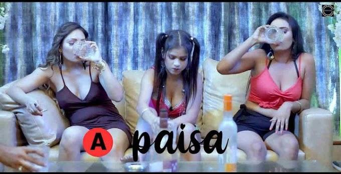 Paisa (2021) -  Nuefliks Web Series Season 1 (Ep04)