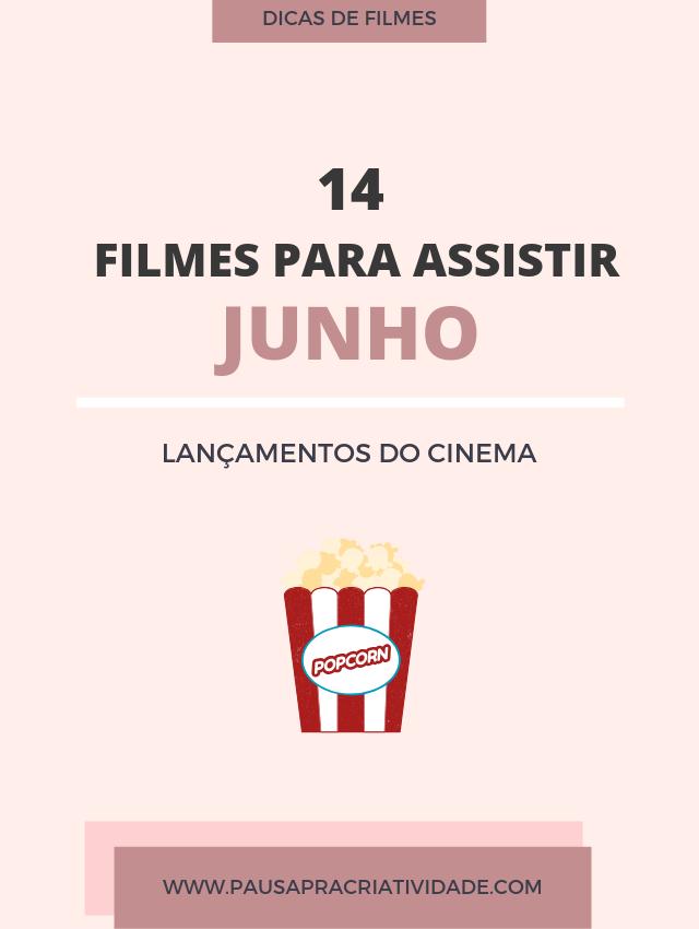 Lançamento do cinema em Junho