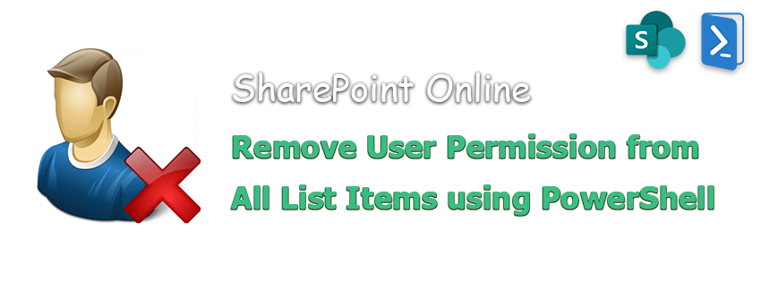 powershell to remove user from all list items in sharepoint online