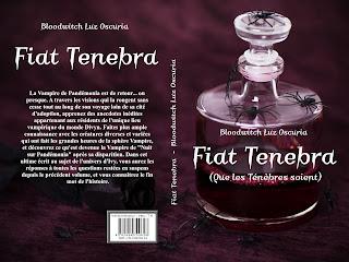 """""""Fiat Tenebra (Que les Ténèbres soient), de Bloodwitch Luz Oscuria"""