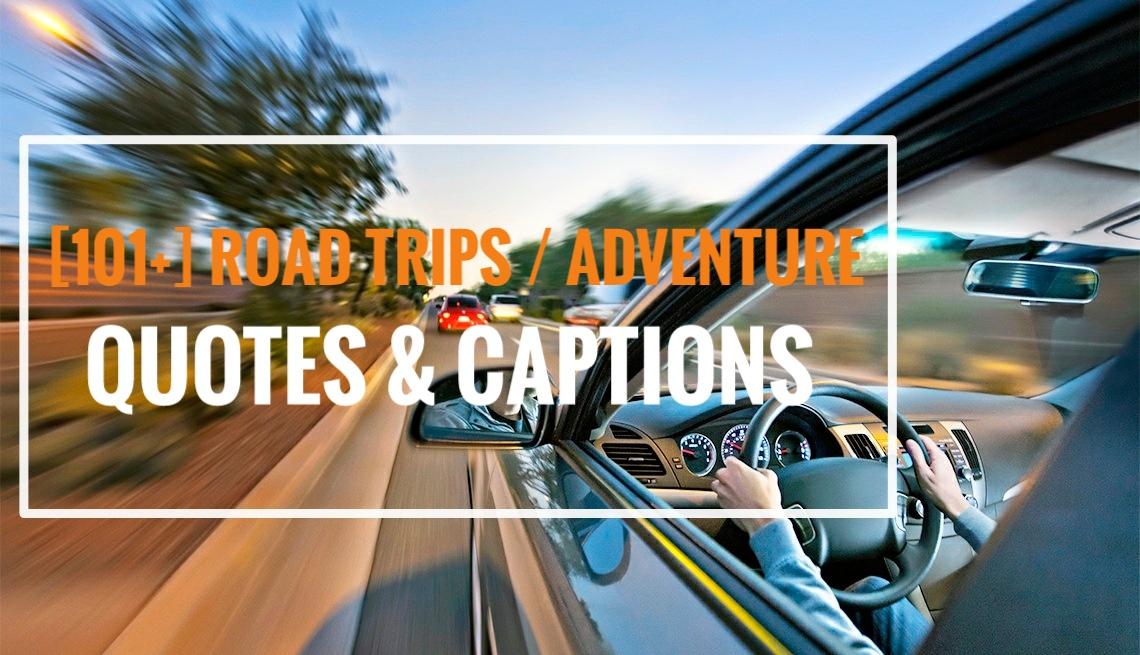 Road trip captions