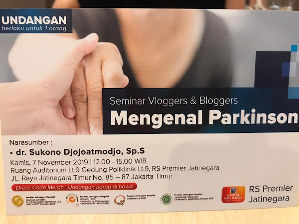 Mengenal Parkinson Dari Ahlinya dr. Sukono Djojoatmodjo (Seminar Blogger @RS. Premier Jatinegara)