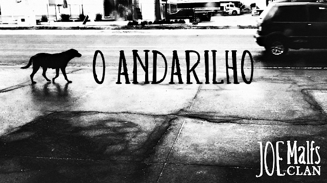 Joe Malfs Clan - O Andarilho [lyric video]