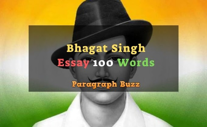 Essay on Bhagat Singh in 100 Words for Class 1, 2, 3, 4