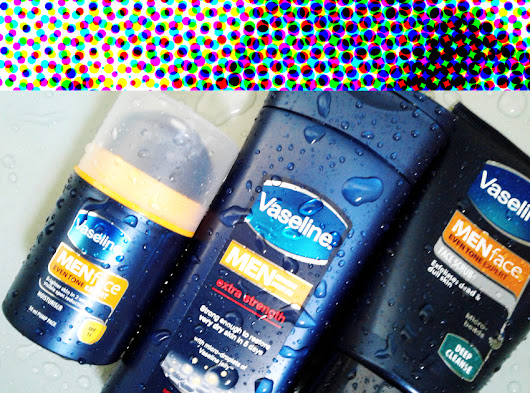 #GROOMING: Prepping For Spring with Vaseline MEN Face and Body Solutions