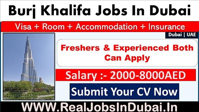 Burj Khalifa Hiring Staff In Dubai - UAE 2021