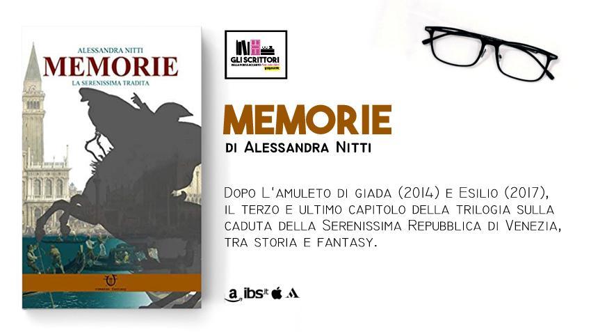 Memorie, un fantasy storico di Alessandra Nitti