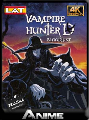 Vampire Hunter D: Bloodlust (2000) Latino4K [2160p] UHD HDR [GoogleDrive] DizonHD