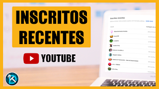 Lista de Inscritos recentes no Youtube Studio
