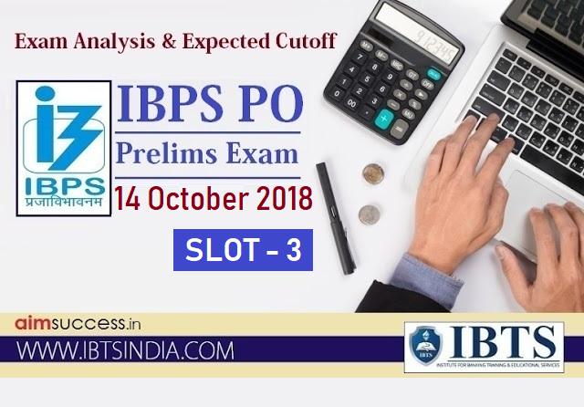 IBPS PO Prelims Exam Analysis 14 October 2018 - Slot 3