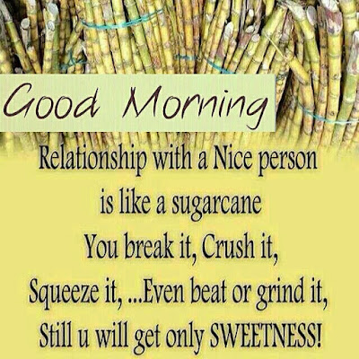 sugercane with good morning quotes for whatsapp