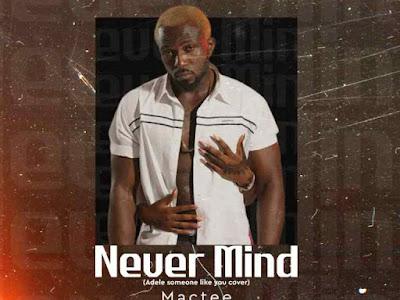 DOWNLOAD MP3: Mactee – Black Skin Man (Cover) || @mactee99