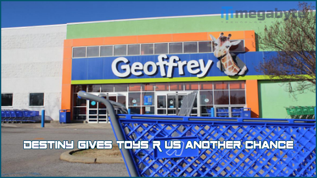 Destiny gives Toys R us another chance