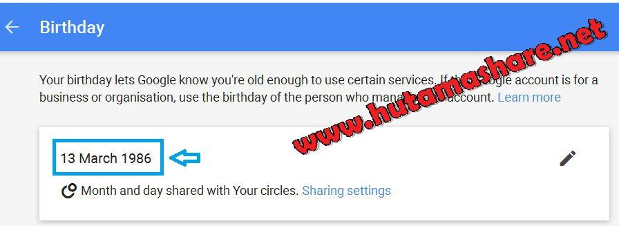 Cara Merubah Umur Tanggal Lahir Pada Akun Google Gmail Hutama Share