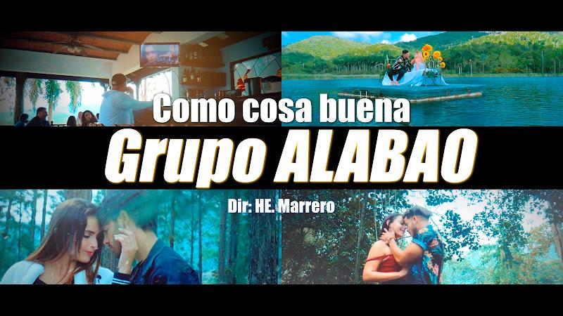 Grupo ALABAO - ¨Como cosa buena¨ - Videoclip - Director: HE. Marrero. Portal Del Vídeo Clip Cubano. Música cubana. Reguetón. Cuba.
