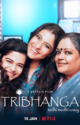 Tribhanga – Tedhi Medhi Crazy 2021 Hindi 720p WEB-DL MSubs Download