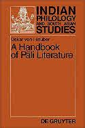von Hinuber's, A Handbook of Pali Literature.