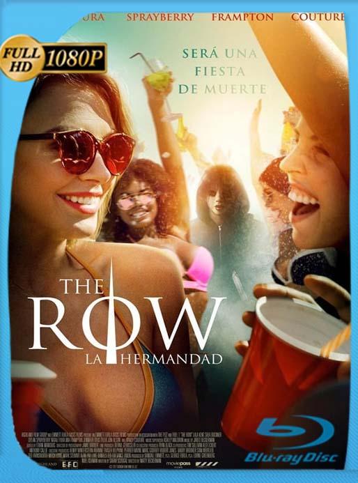 Sociedad Secreta (The Row) (La Hermandad) (2018) Latino HD UNRATED WEB-DL 1080P  [GoogleDrive] [tomyly]