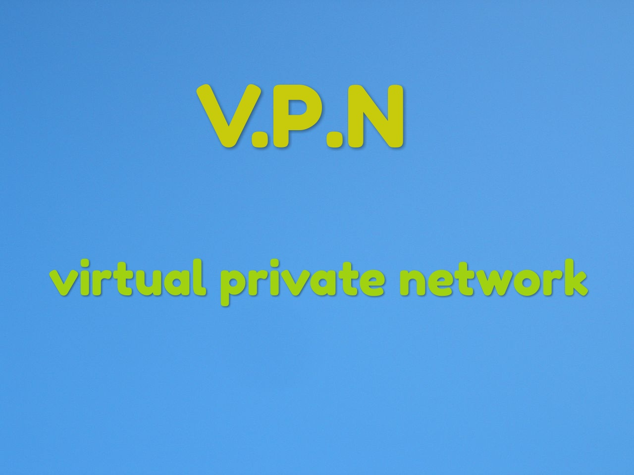 What is vpn and what is the need of vpn and how to get free