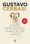 10 coisas que podemos aprender com o livro: Casais Inteligentes Enriquecem Juntos, confira!