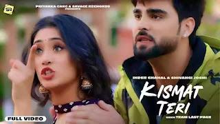 Checkout Inder Chahal New Punjabi Song Kismat teri lyrics penned by Babbu