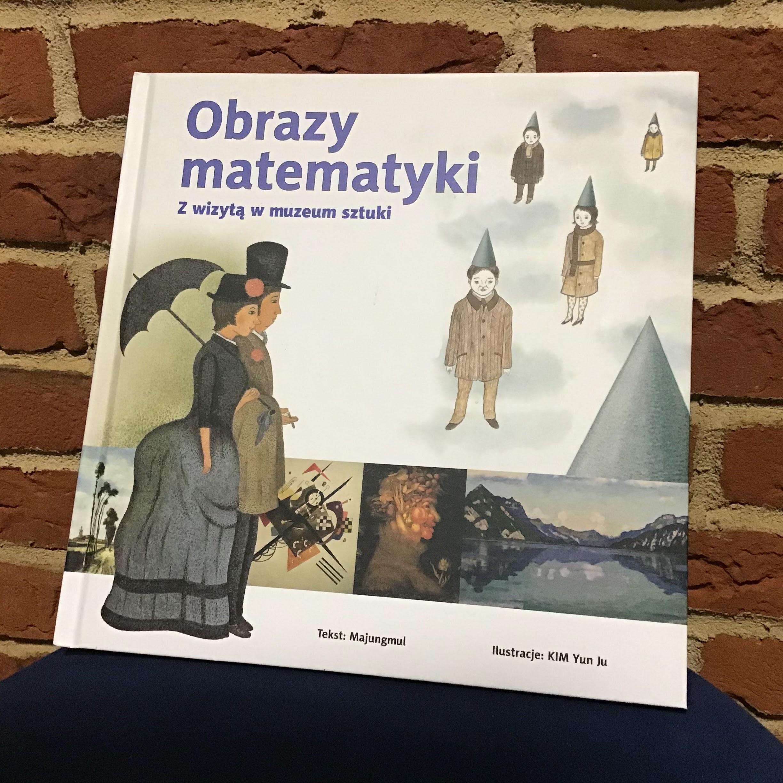 """""""Obrazy matematyki. Z wizytą w muzeum sztuki"""", czyli duet idealny"""