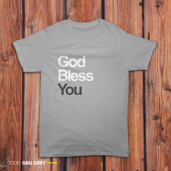 Gambar kaos 'God Bless You' warna abu-abu